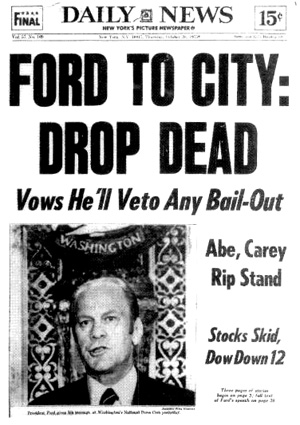 http://ladylibertytoday.files.wordpress.com/2011/01/ford-to-city-drop-dead.jpg